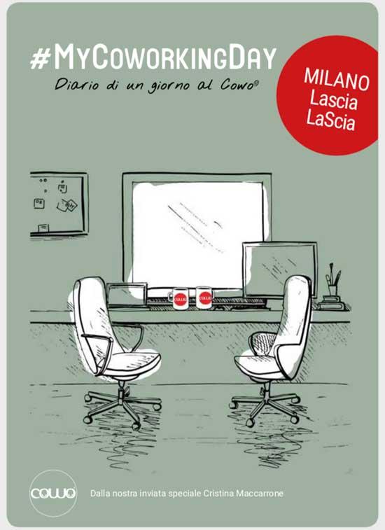 Ebook Gratuito My Coworking Day Milano LasciaLaScia