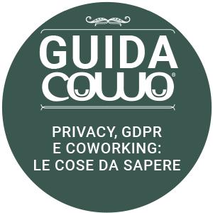 Guida Cowo® - Privacy. GDPR e Coworking, le cose da sapere