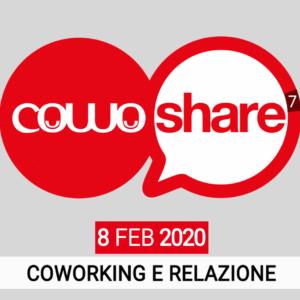 CowoShare 7 - Coworking e Relazione