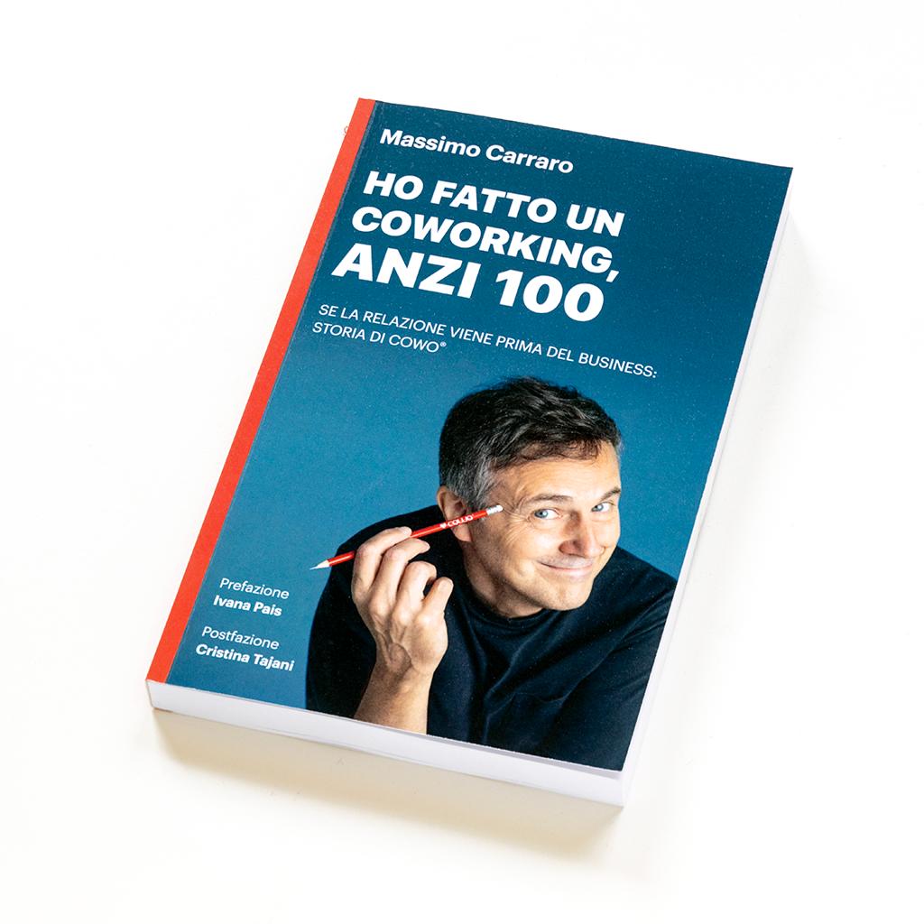 Il nuovo libro sul Coworking di Massimo Carraro, fondatore di Rete Cowo
